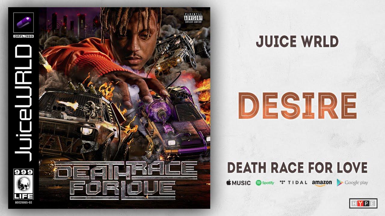 Juice WRLD - Desire (Death Race For Love)