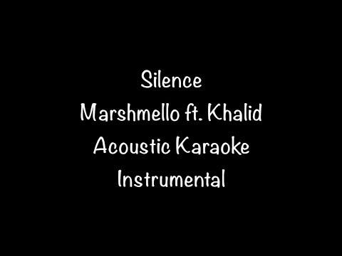 Marshmello ft. Khalid - Silence Acoustic Karaoke Instrumental