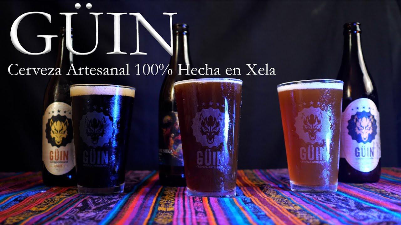 Güin, Cerveza Artesanal 100% Hecha en Xela