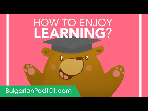 How to Enjoy Learning Bulgarian