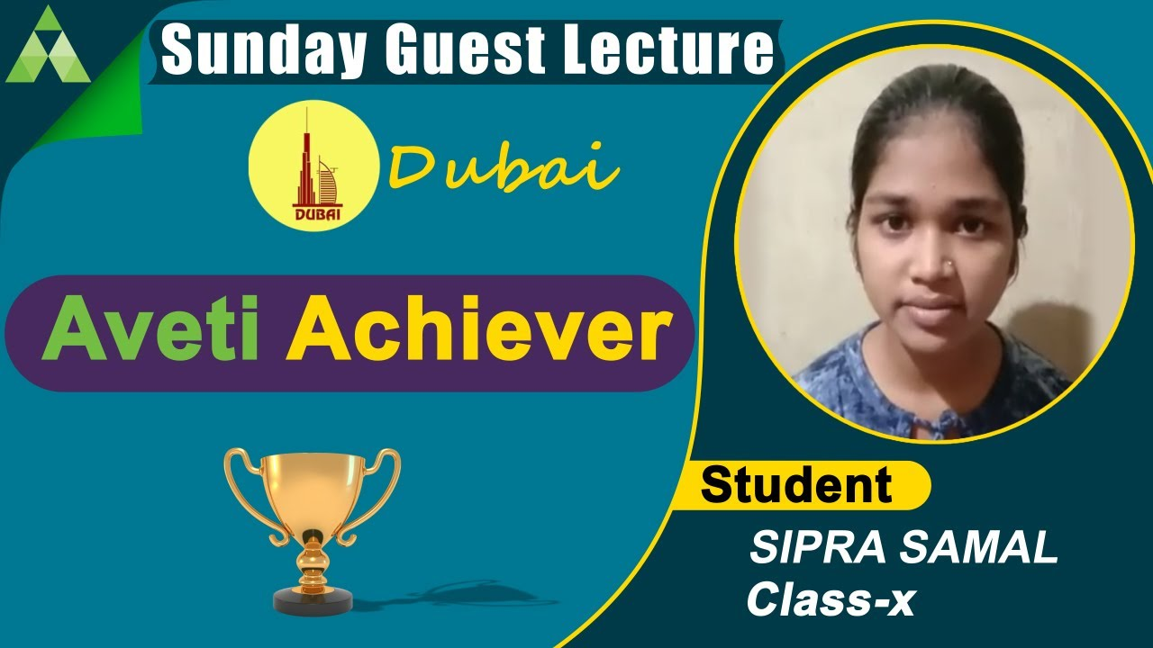 Aveti Achiever|Sunday Guest Lecture Dubai|Aveti Learning