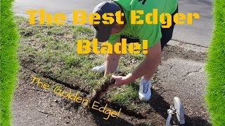 The Best Lawn Care Edger Blade! ► Meaningful Shout-Out, The Golden Edge, Lanier Lawn Care