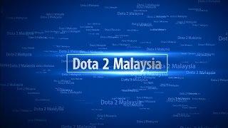 Dota 2 Malaysia Art Of Skills #1