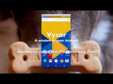 Vysor - Android control on PC