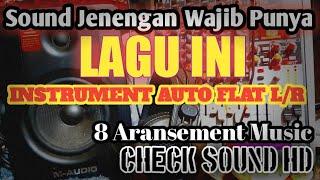 Lagu Check Sound Flat R/L. 8 Jenre Music Dalam 1 Lagu