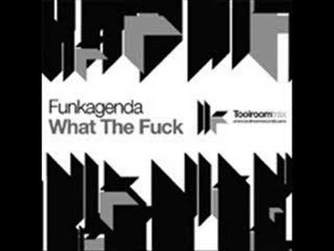 Funkagenda What the fuck