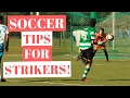 Soccer Tips And Tricks For Strikers