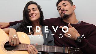 Baixar Trevo - Anavitória | Cover (Pedro Mendes e DAY)