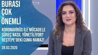 Burası Çok Önemli | Çiğdem Akdemir-Murat İde | 28.03.2020