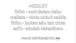 Piano Instrumental Medley Lagu Melayu 90an