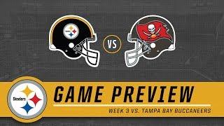 Week 3: Pittsburgh Steelers vs. Tampa Bay Buccaneers | Game Preview