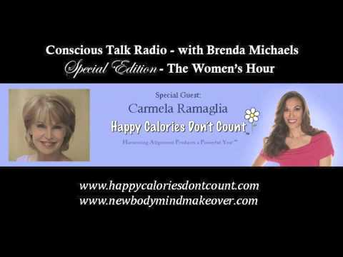 """""""The Woman's Hour"""" with Brenda Michaels of Conscious Talk: Special Guest, Carmela Ramaglia"""