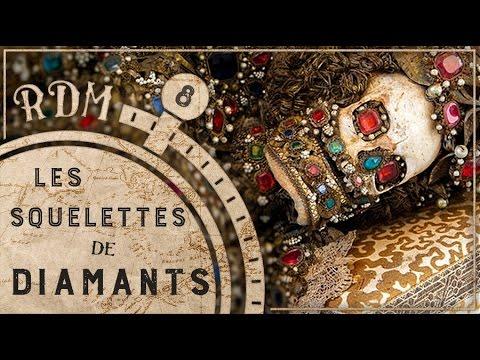 Les squelettes de diamants - RDM #8