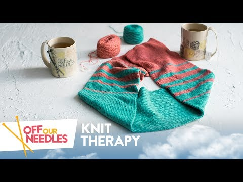 💆 Knit THERAPY (KAL Check-In & Feel-Good Projects) | Off Our Needles Knitting Podcast