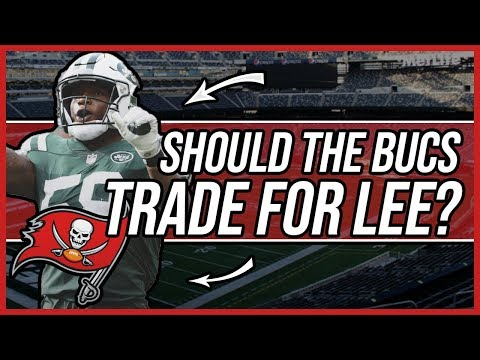 Should the Tampa bay buccaneers TRADE for Jets LB Darron Lee?