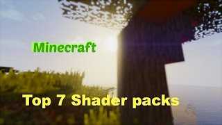 Minecraft: Top 7 Shader packs! Minecraft 1.7.10