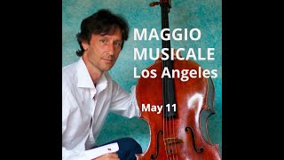 Maggio Musicale in Los Angeles with Antonio Lysy: Second Video Concert