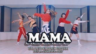 Gambar cover Ella Eyre, Banx & Ranx - Mama ft. Kiana Ledé : JayJin Choreography