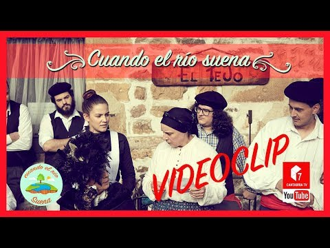 Videoclip Oficial: Cuando el rìo suena