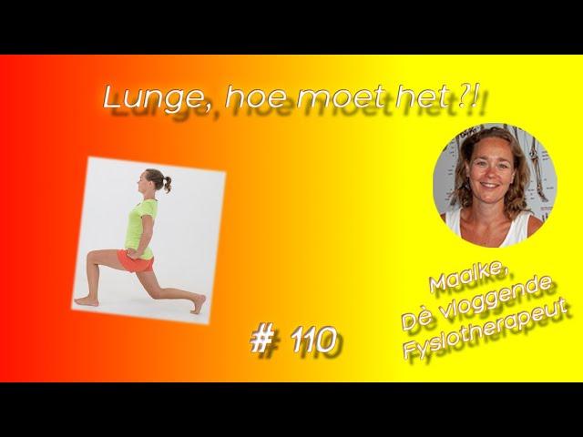 #110 Lunge, hoe moet het?! Wat is de juiste techniek om je bovenbenen te versterken met de lunge?