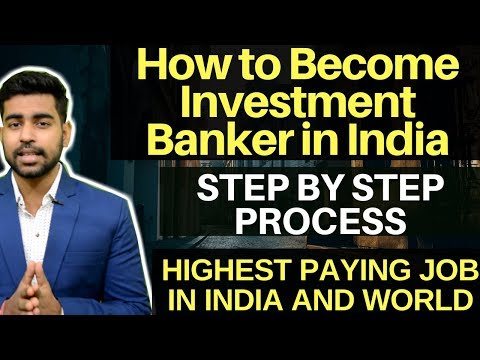 How to Become Investment Banker in INDIA |Complete Procedure| Highest Paying Jobs  [HINDI/URDU]