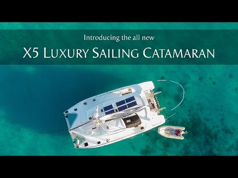 Introducing the all new X5 Luxury Sailing Catamaran - by Xquisite Yachts