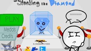 El diamante fides - Stealing the Diamond