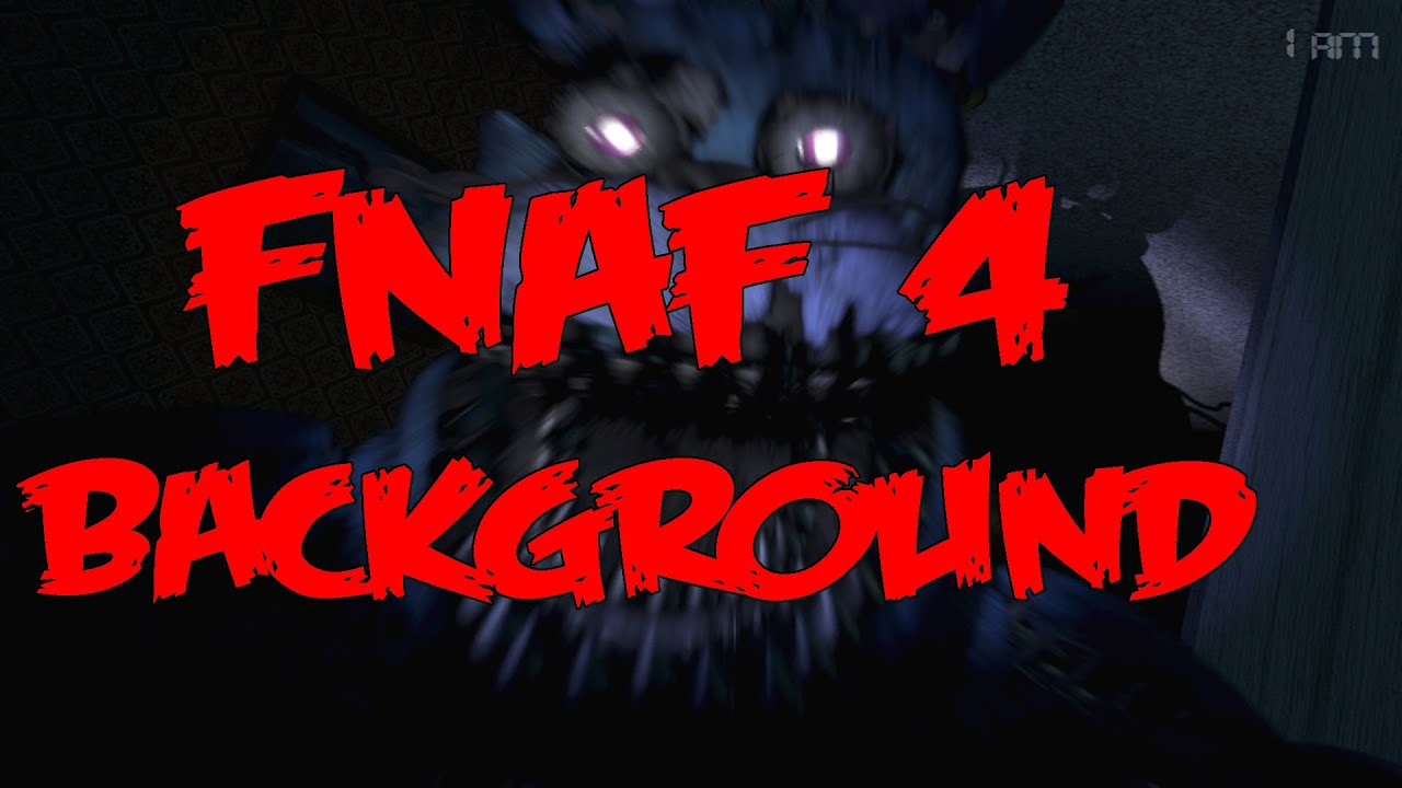 Five Nights At Freddys Background - Official background and steam page five nights at freddy s 4 the final chapter background