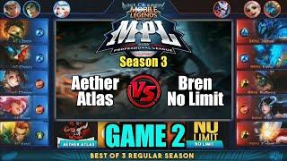Game2 No Limit VS Aether Atlas | MPL PH S3 Regular Season