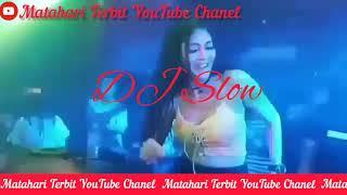 DJ Slow-Full Bass- Matahari Terbit YouTube Chanel