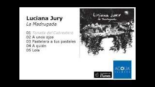 Luciana Jury - Tonada del Cabrestero