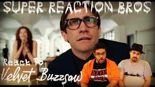 SRB Reacts to Velvet Buzzsaw Official Netflix Trailer