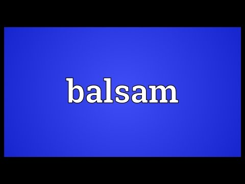 Balsam Meaning