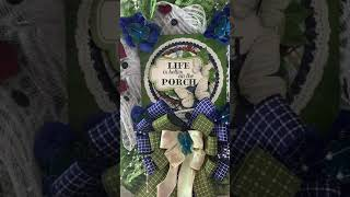 Life is better on the Porch Wreath