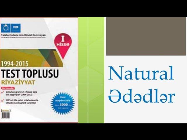 Natural ədədlər Test Toplusu 1994 2015 Secmə Suallarin Izahi Youtube