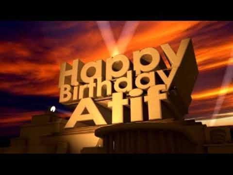 Happy Birthday Atif