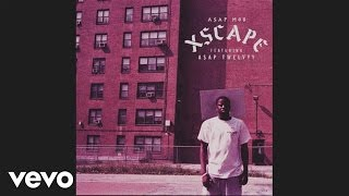 A$AP Mob - Xscape (Audio) ft. A$AP Twelvyy