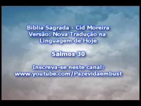 Salmo 30 Oração De Agradecimento Cid Moreira Youtube