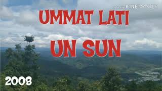 UN SUN ||||UMMAT LATI|||| UN SUN MUSIC GROUP