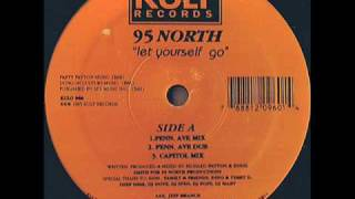 95 North - Let Yourself Go (Capitol dub)
