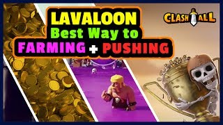 TH9 Best Way to Farming and Pushing LAVALOON Strategy | Town Hall 9 Farming Pushing | Clash of Clans