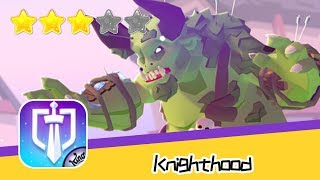 Knighthood - King - Walkthrough Become The Ultimate Knight Recommend index three stars