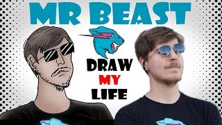 Draw My Life : MrBeast