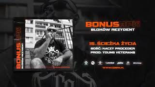 Bonus RPK - ŚCIEŻKA ŻYCIA ft. Kaczy PROCEDER // Prod. Young Veteran$.