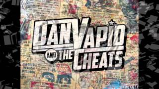Dan Vapid and the Cheats - Cold And Rainy Days