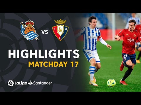 Real Sociedad Osasuna Goals And Highlights