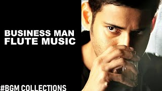 Business Man Flute Music l S Thaman l Mahesh Babu l