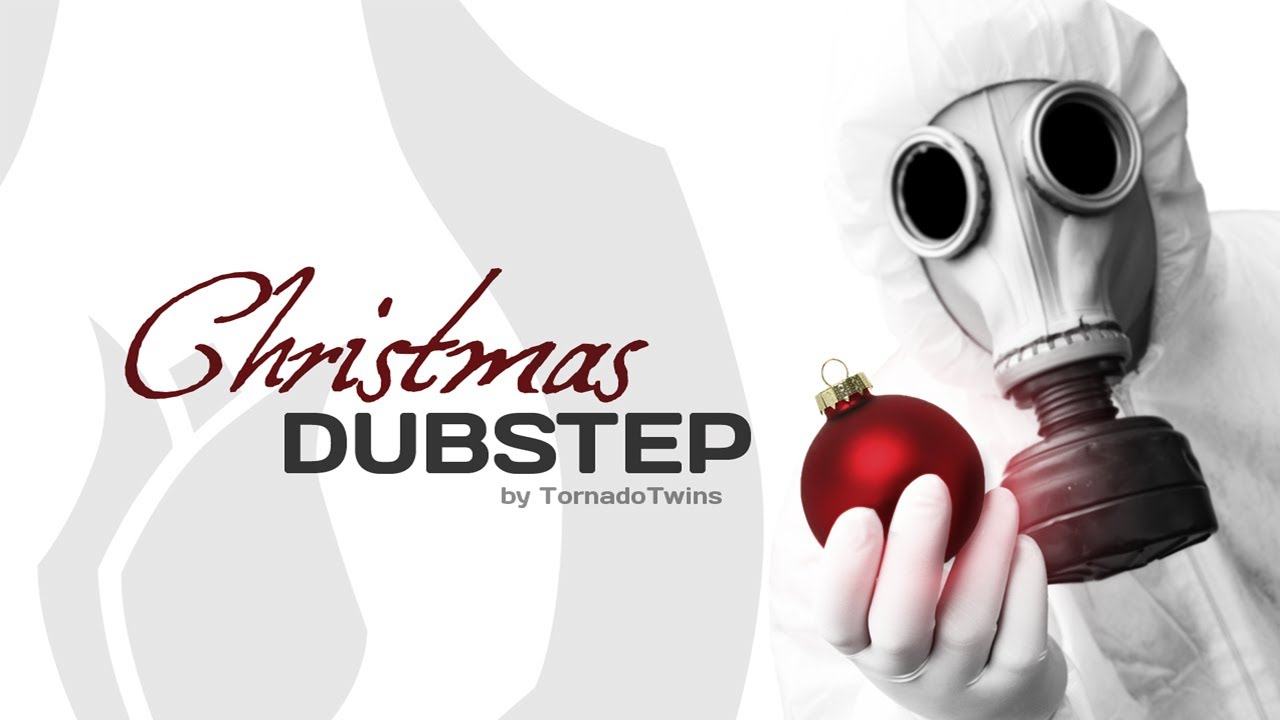 Christmas Dubstep.Christmas Dubstep Hd By Tornadotwins