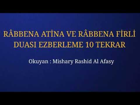 RÂBBENA ATİNA VE RÂBBENA FİRLİ DUASI EZBERLEME 10 TEKRAR