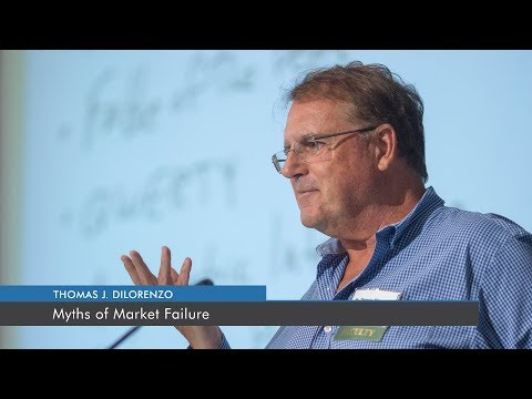Myths of Market Failure | Thomas J. DiLorenzo